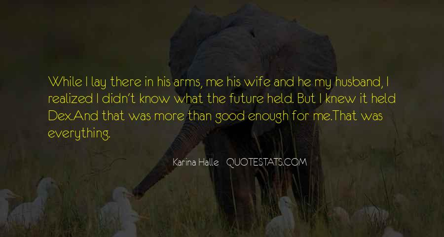 You Are My Future Wife Quotes #608784