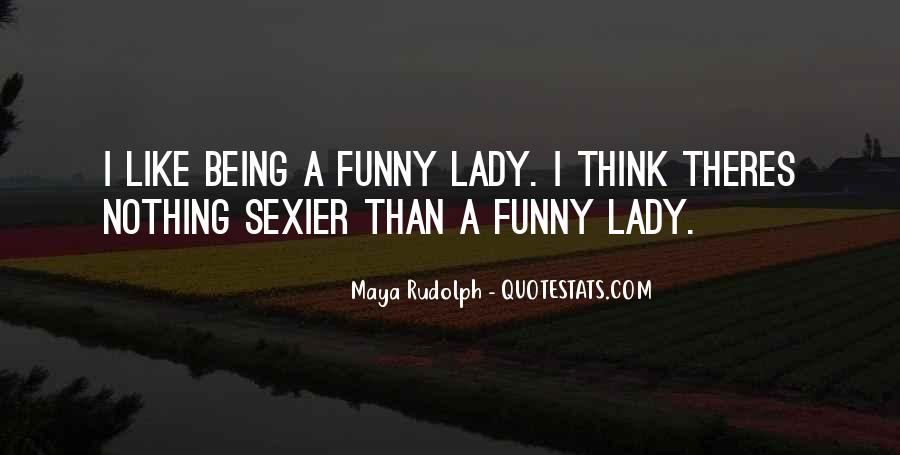 You Are My Lady Quotes #23147