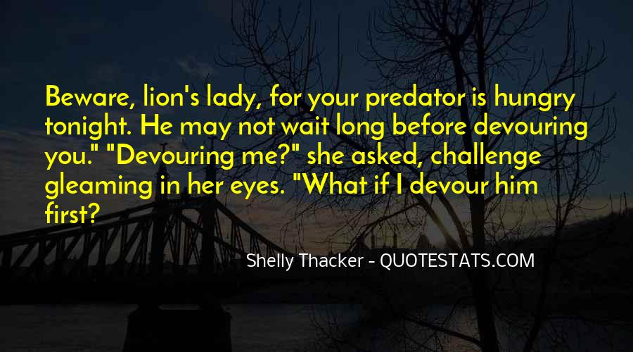You Are My Lady Quotes #41836