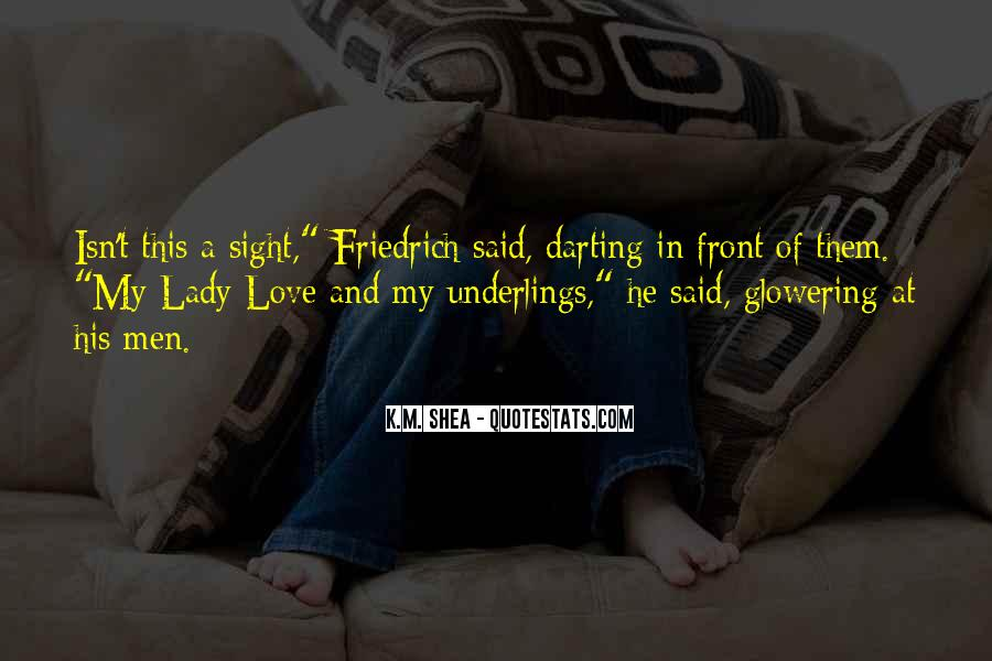 You Are My Lady Quotes #51716