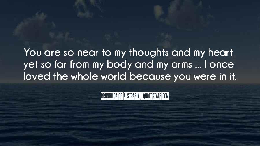 You Are My Whole World Quotes #1284154
