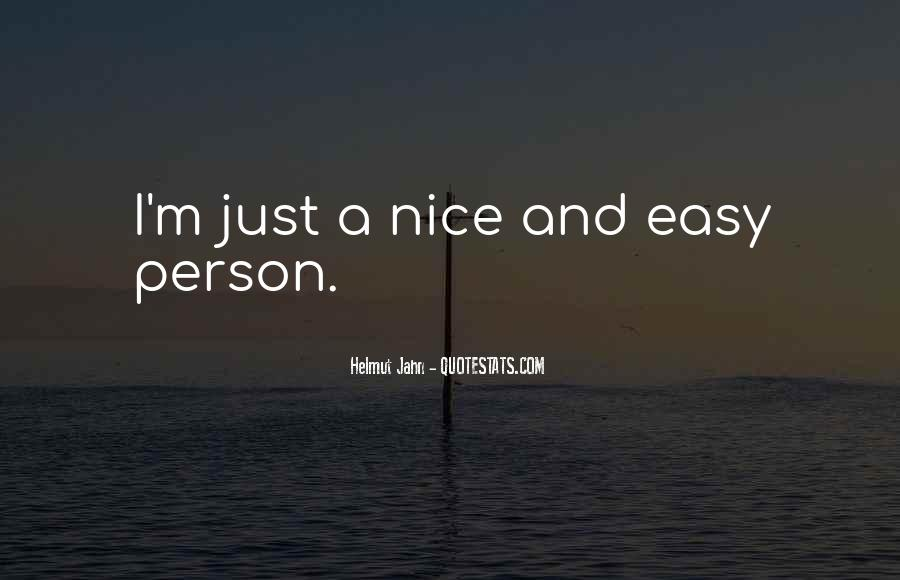 You Are Nice Person Quotes #126726