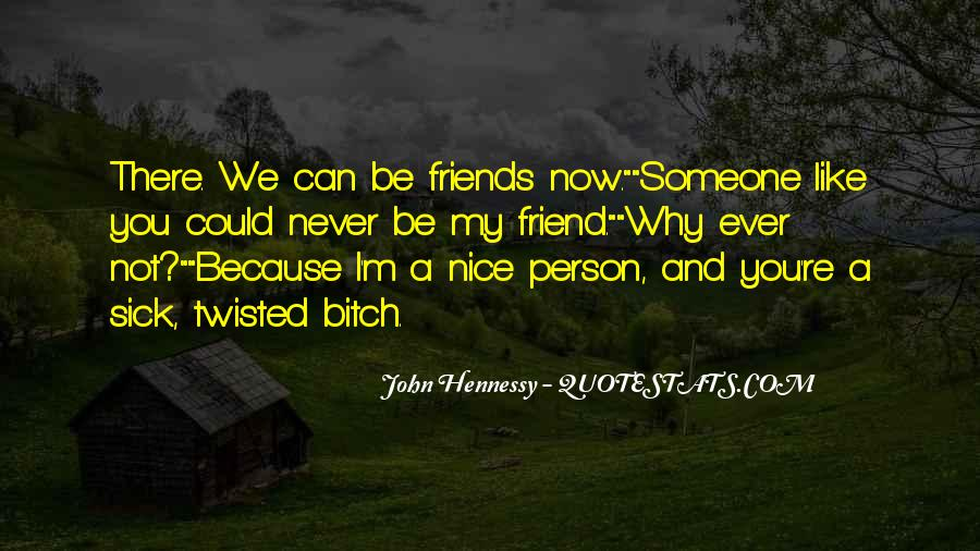 You Are Nice Person Quotes #368949