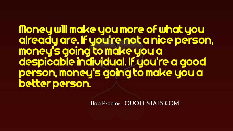 You Are Nice Person Quotes #480375