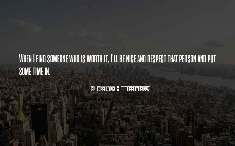 You Are Nice Person Quotes #508134