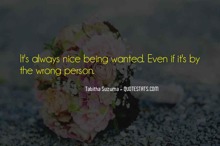 You Are Nice Person Quotes #632307