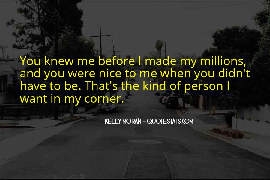 You Are Nice Person Quotes #768053