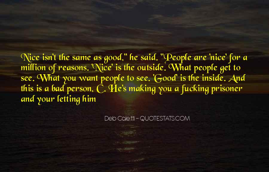 You Are Nice Person Quotes #773937