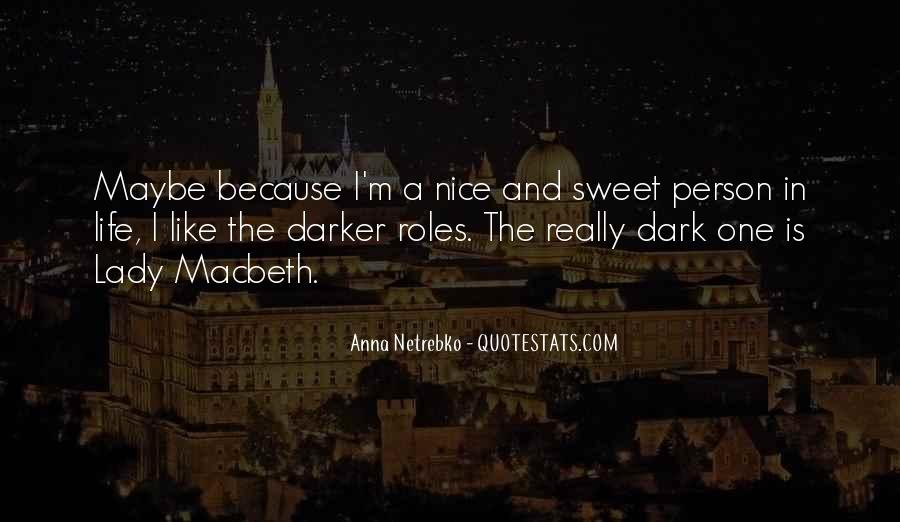 You Are Nice Person Quotes #97814