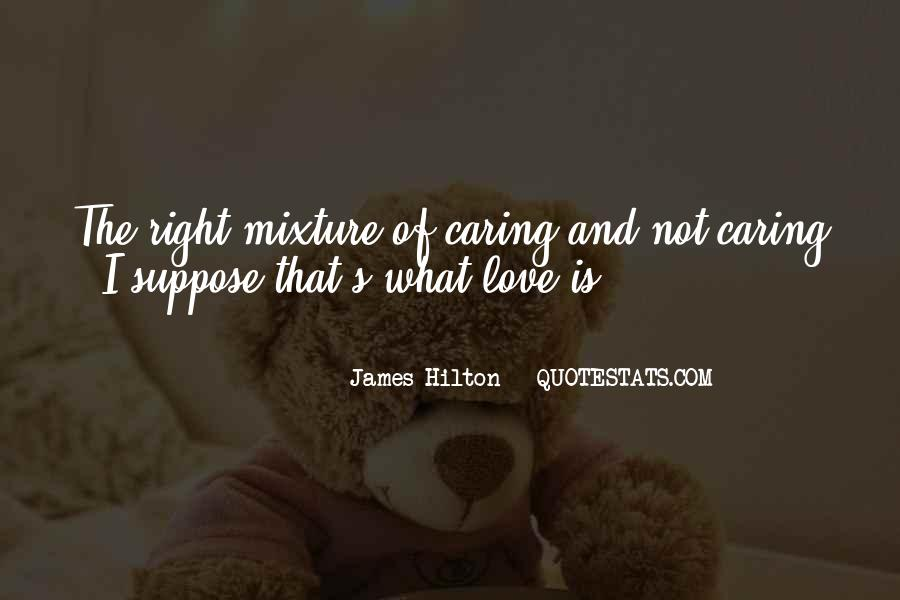 You Are Not Caring Me Quotes #42293