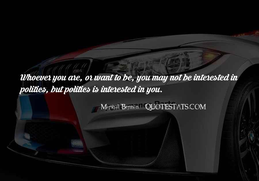 You Are Not Interested Quotes #1271367