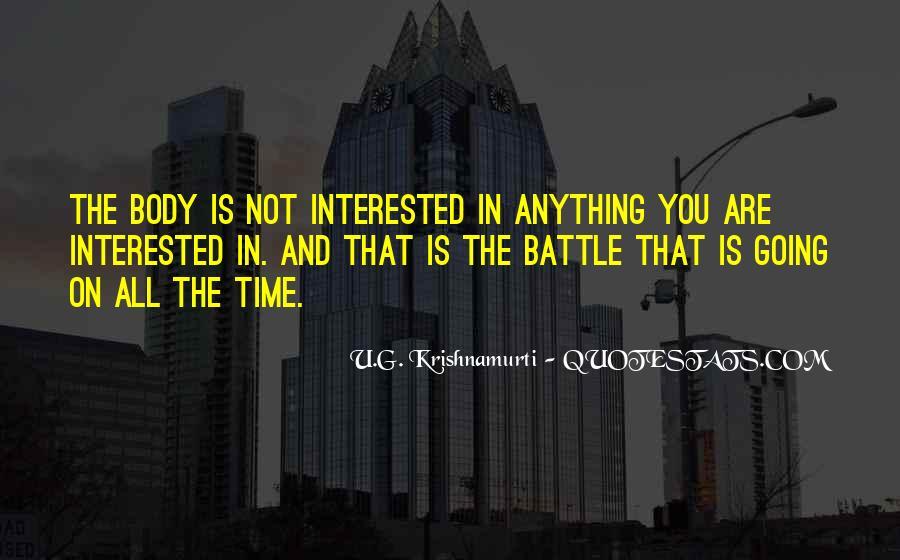 You Are Not Interested Quotes #634264