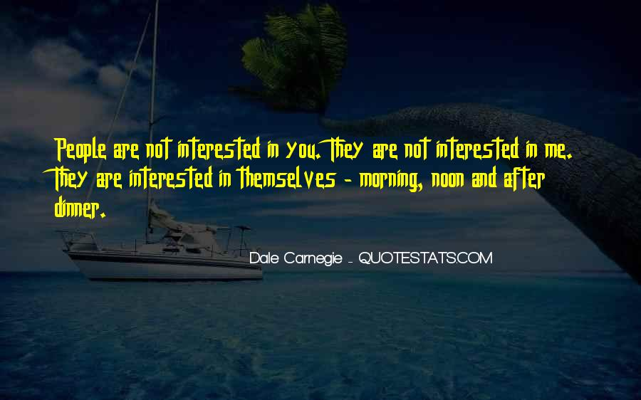 You Are Not Interested Quotes #735694