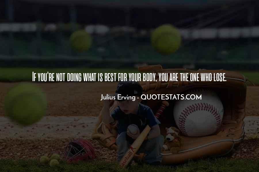You Are Not The Best Quotes #115508