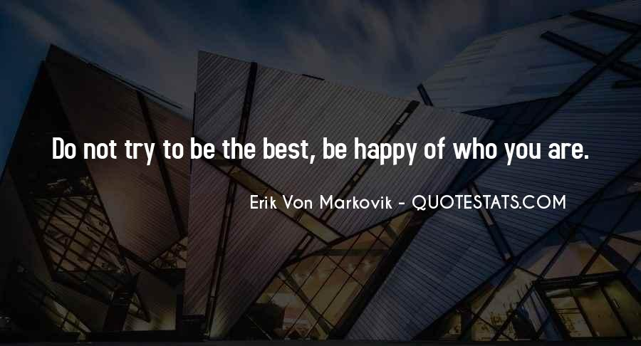 You Are Not The Best Quotes #188918