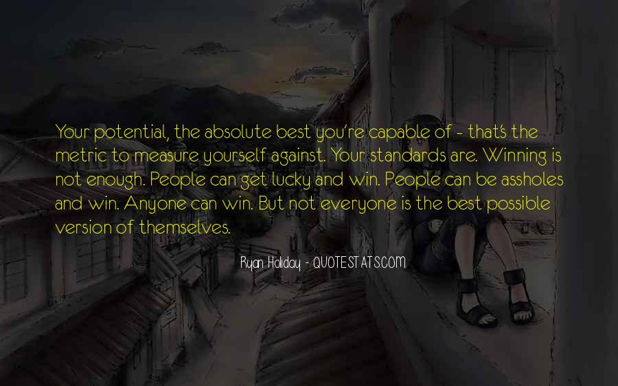 You Are Not The Best Quotes #399995