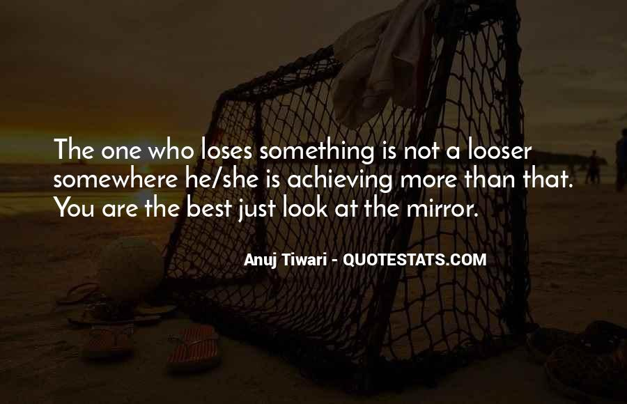 You Are Not The Best Quotes #501138