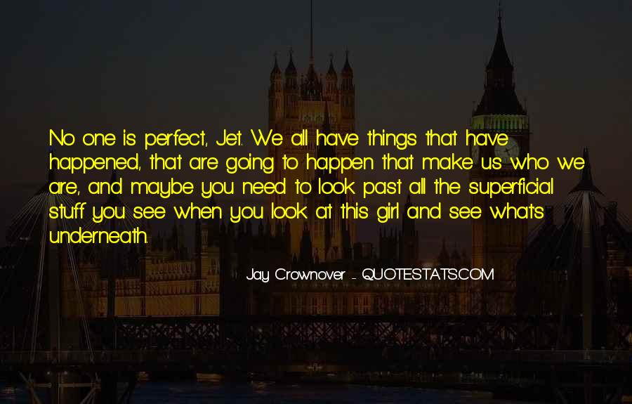 You Are Perfect Girl Quotes #1400212