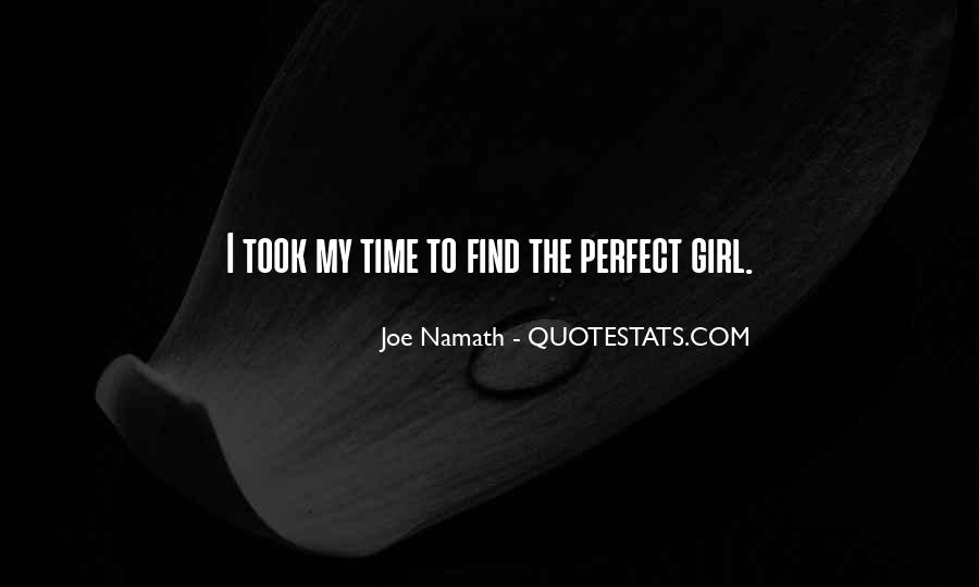You Are Perfect Girl Quotes #479751