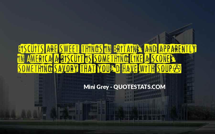 You Are Really Sweet Quotes #10557