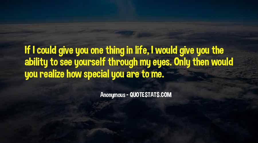 You Are Special In My Life Quotes #1080439