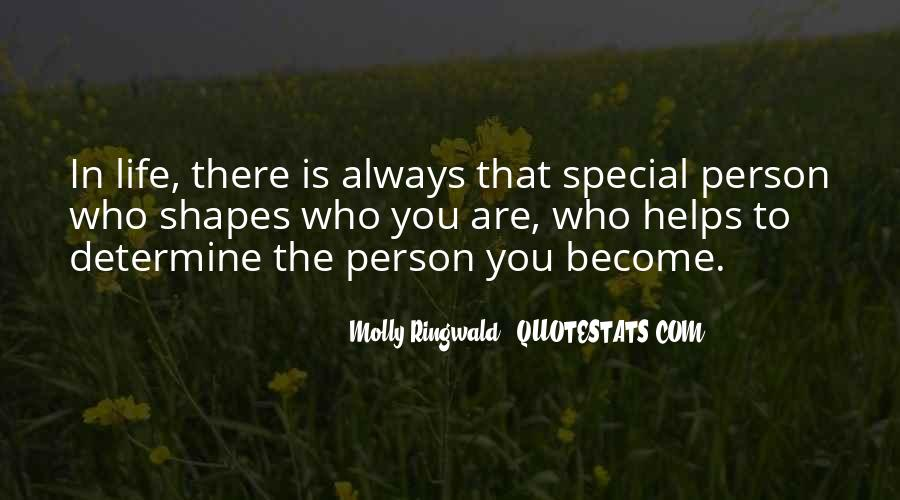 You Are Special Person Quotes #1370467