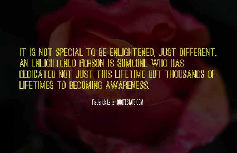 You Are Special Person Quotes #177440