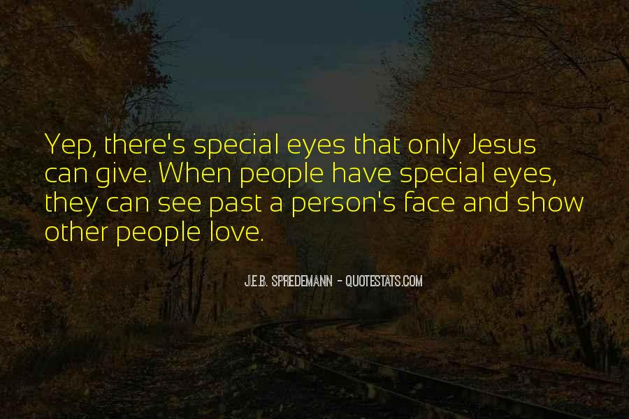 You Are Special Person Quotes #340926