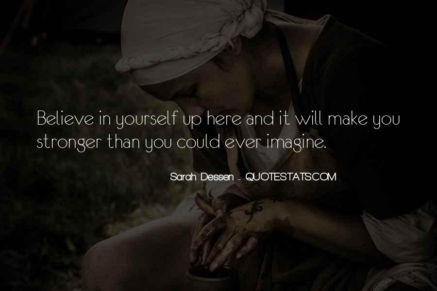You Are Stronger Than U Think Quotes #26612