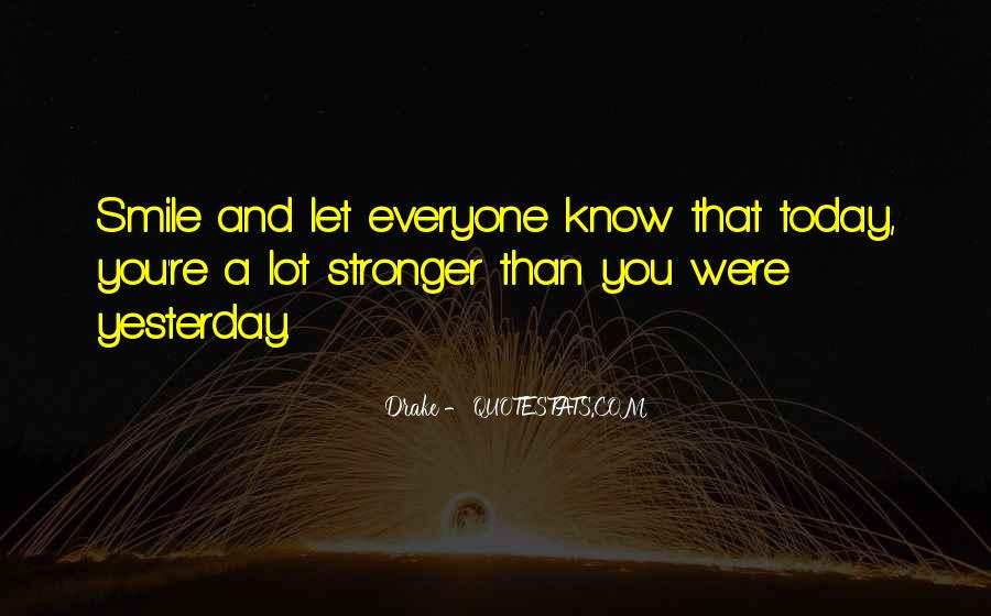 You Are Stronger Than U Think Quotes #9215
