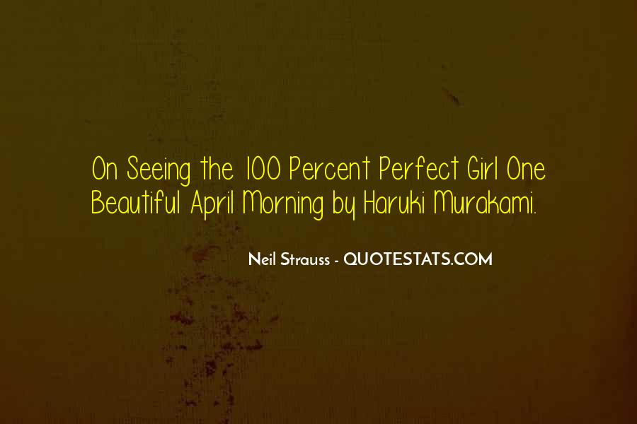 You Are The Perfect Girl For Me Quotes #449978