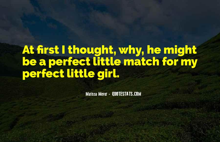 You Are The Perfect Girl For Me Quotes #99964