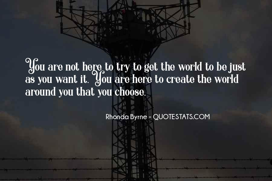You Are The World Quotes #18541
