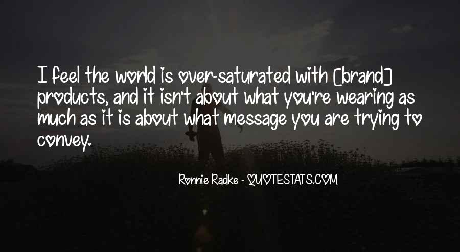 You Are The World Quotes #33137