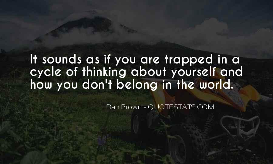 You Are The World Quotes #35137