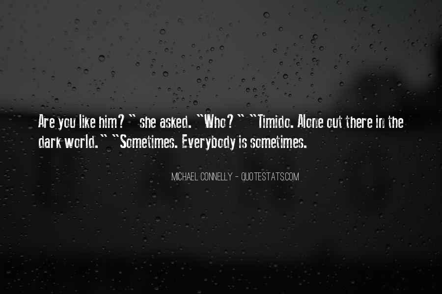 You Are The World Quotes #43899
