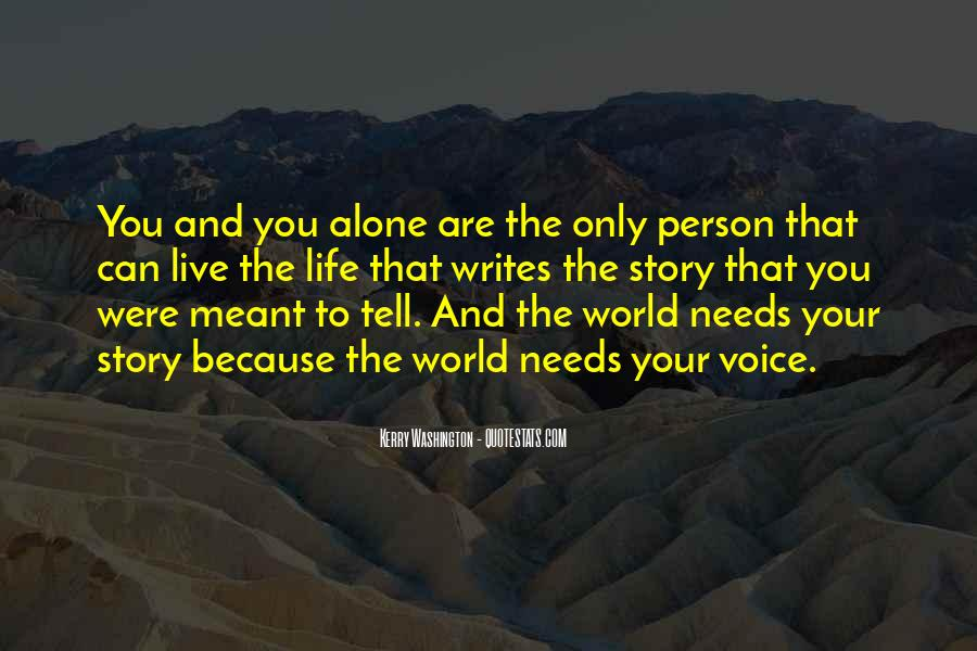 You Are The World Quotes #48978