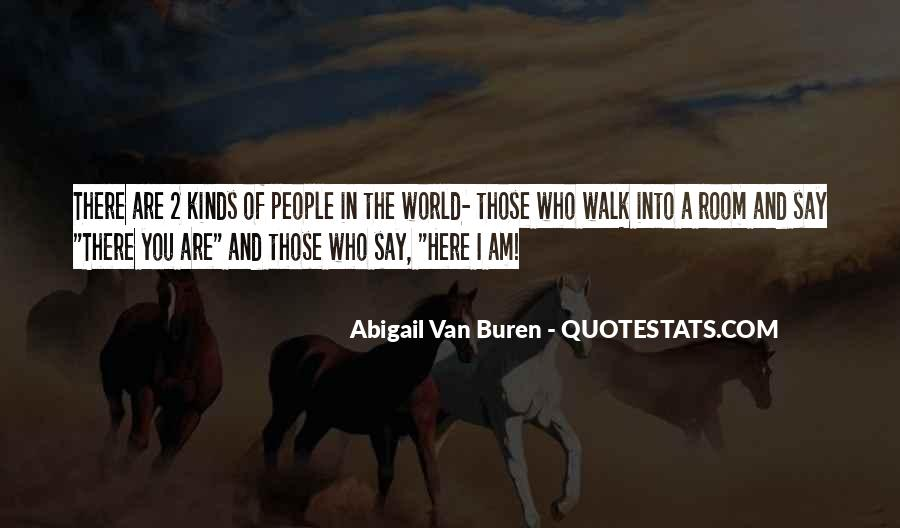 You Are The World Quotes #7967