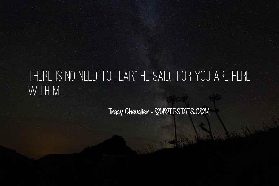 You Are There For Me Quotes #28904