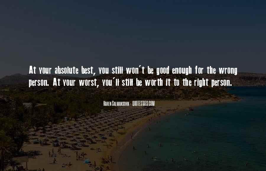 You Are Worth It Love Quotes #109010