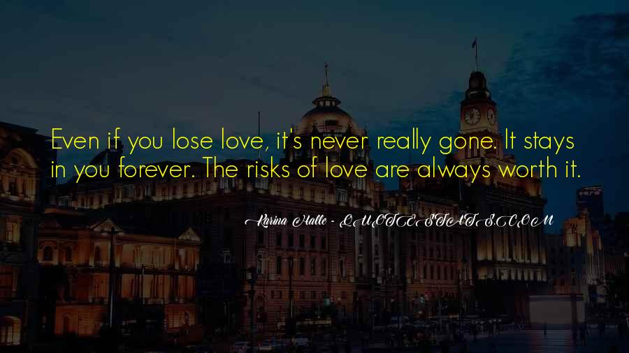 You Are Worth It Love Quotes #68867