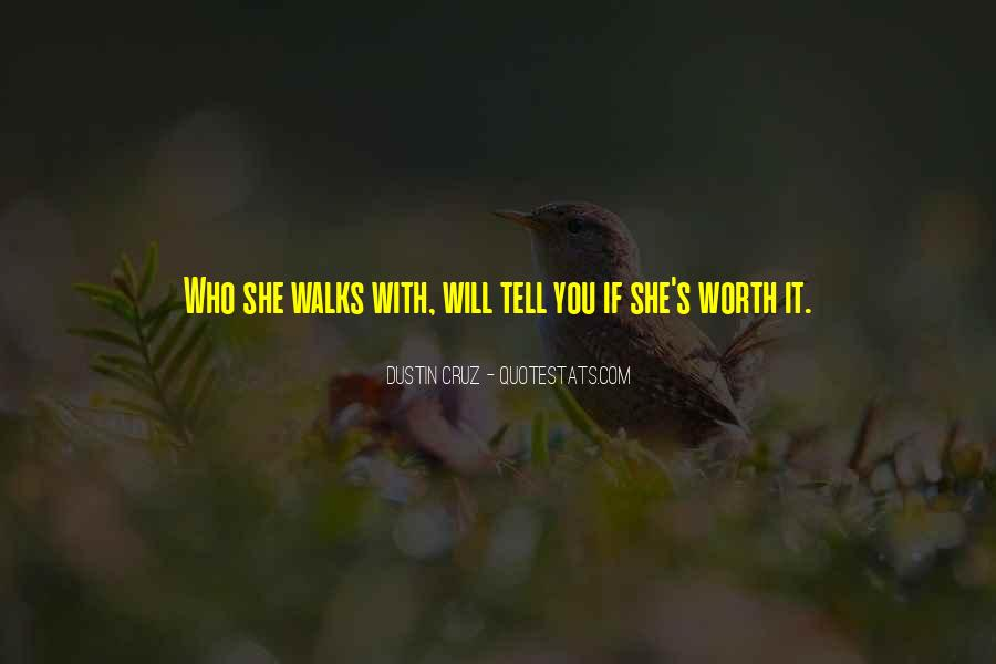 You Are Worth It Love Quotes #84189