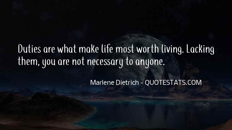 You Are Worth Living Quotes #1160086