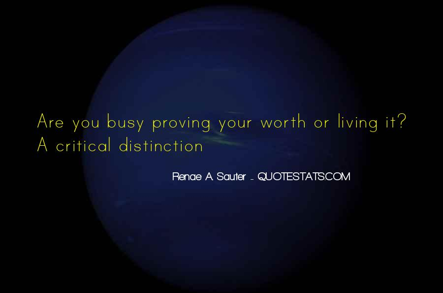 You Are Worth Living Quotes #1230683