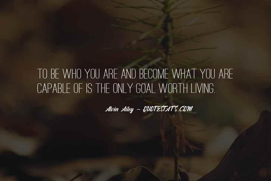 You Are Worth Living Quotes #406878