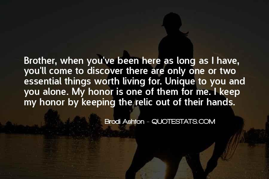 You Are Worth Living Quotes #471884