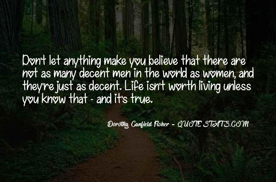 You Are Worth Living Quotes #476642