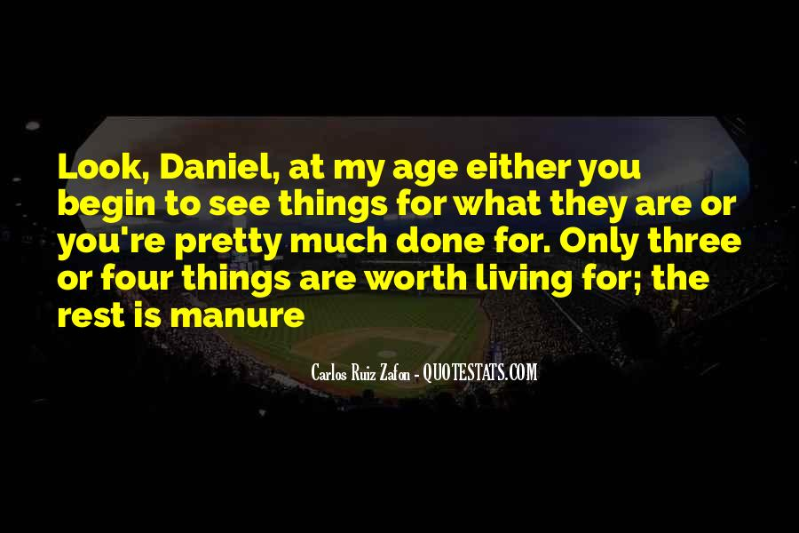 You Are Worth Living Quotes #786577