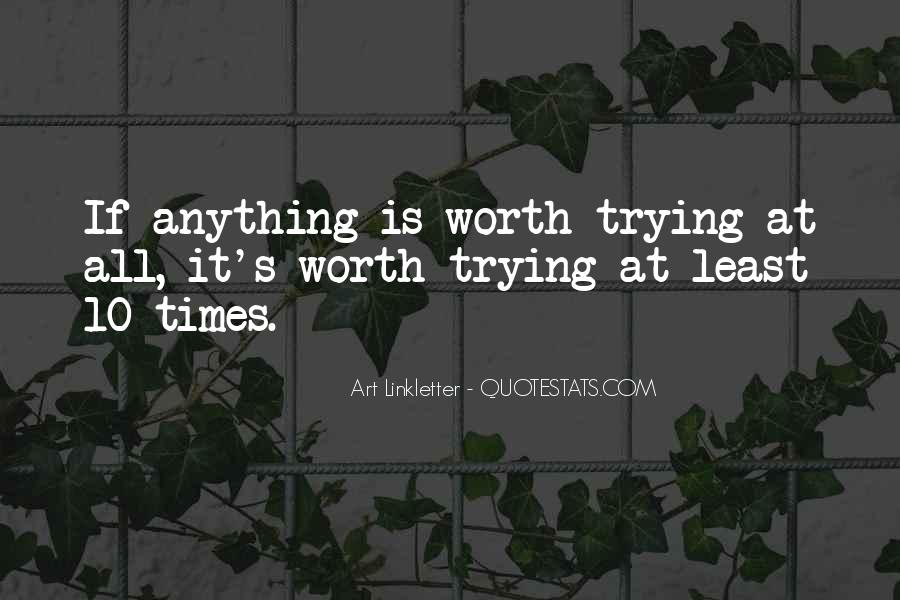 You Are Worth So Much More Quotes #17046