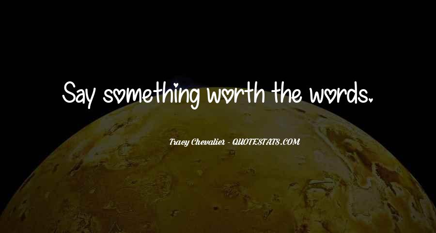 You Are Worth So Much More Quotes #2382